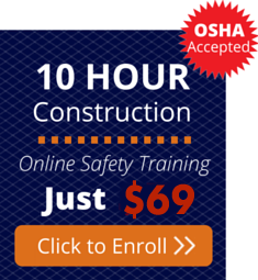 Enroll for the OSHA 10 Hour Construction Training Course