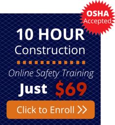 Enroll for the OSHA 10 Hour Construction Training Course