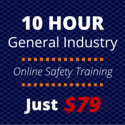 Enroll in the OSHA 10 Hour General Industry Training Course Online