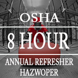 Enroll in the 8 Hour OSHA HAZWOPER Annual Refresher Online Training Course