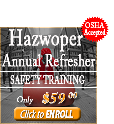 Enroll in the 8 Hour Hazwoper Annual Refresher Course