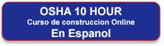 Inscríbase en el curso de capacitación en línea de construcción de 10 horas de OSHA