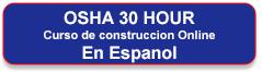 Inscríbase en el curso de capacitación en línea de construcción de 30 horas de OSHA